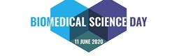 Biomedical Science Day - 11th June